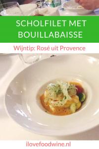 Recept Scholfilet met bouillabaisse-saus, met sjalotjes, saffraan, prei, courgette, venkel, aardappel, visfond, voorgerecht of tussengerecht met vis, Serveer met een rosé uit Piemonte #wijnspijscombinatie