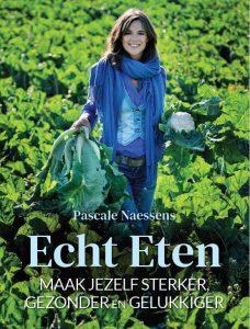 Cover Echt Eten van Pascale Naessens
