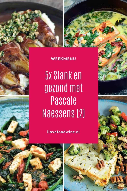 Weekmenu met Pascale Naessens deel 2. Opnieuw vijf maal slank en gezond met de koolhydraatarme gerechten van Pascale. Met bijpassend wijnadvies. Alle recepten zijn getest! #caloriearm #pascale #koolhydraatbeperkt #lowcarb
